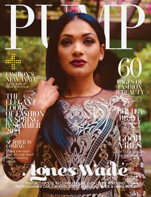 PUMP Magazine | The Ultimate Fashion Issue | Vol.4 | May 2021