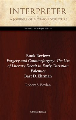 Book Review: Forgery and Counterforgery: The Use of Literary Deceit in Early Christian Polemics, by Bart D. Ehrman