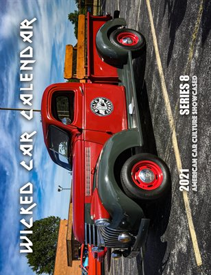 WICKED CAR MAG CALENDAR 2021 SERIES 8 1941 CHEVY PICK UP