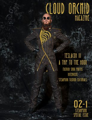 Cloud Orchid Magazine 02-1 Steampunk Issue w/Coverage of Teslacon Fashion Show