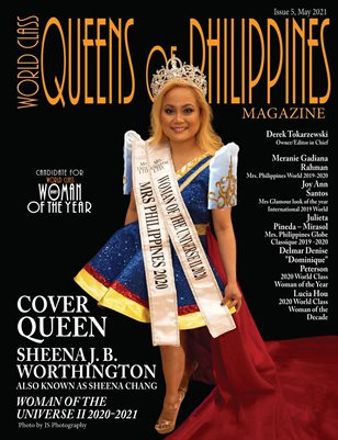 World Class Queens of Philippines Magazine - Issue 5 - Sheena J. B. Worthington