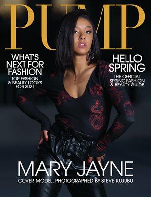 PUMP Magazine | The Trendsetter Edition | Vol.1 | April 2021