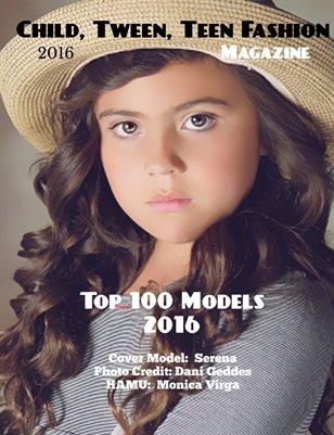 Child, Tween, Teen Magazine, Top 100 Models 2016, Volume 3