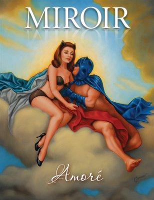 MIROIR MAGAZINE • Amoré • Isabel Samaras