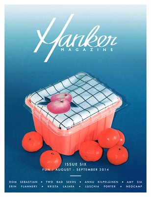 Hanker Magazine Issue Six