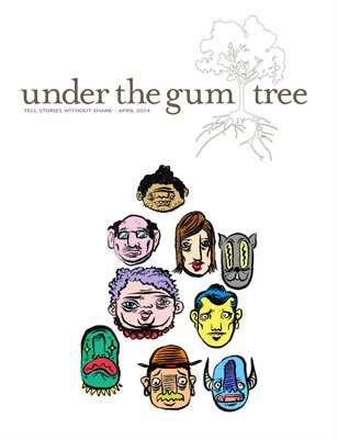 Under the Gum Tree::April 2014