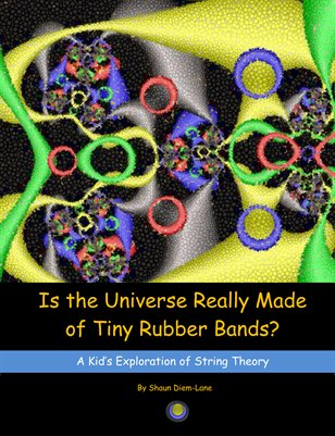IS THE UNIVERSE REALLY MADE OF RUBBER BANDS?