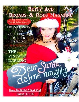 Betty Ace Broads & Rods Magazine December Christmas Edition Vol:#8