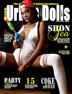 Urban Dolls: Spring Break Issue