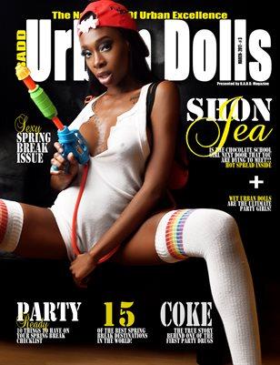 Urban Dolls: Spring Break Issue