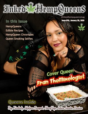Inked HempQueens Magazine ~ Issue 10 ~ Fran TheMixologist