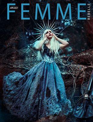 Femme Rebelle Magazine April 2021 REG ISSUE - Temira Decay Cover