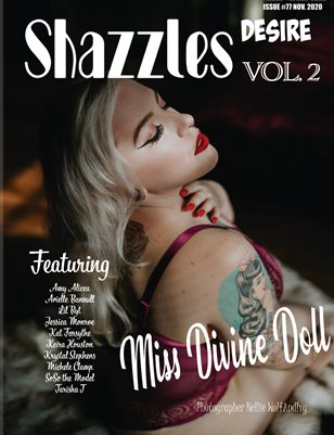 Shazzles Desire Issue #77 VOL. 2 Cover Model Miss Divine Doll.