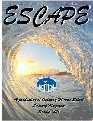 Escape: Spring 2011
