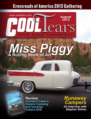 Cool Tears and Tiny Campers Magazine - August 2013