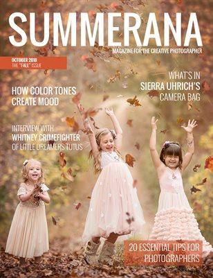 Summerana Magazine | October 2018 | The Fall Issue