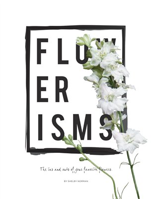 Flourishing Flowerisms