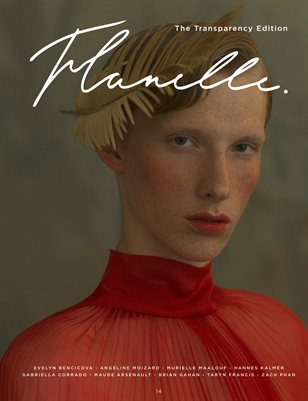 Flanelle Magazine Issue 14 - Transparency Edition