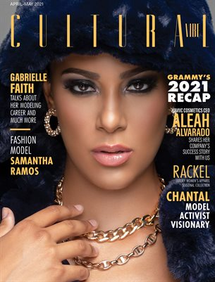 Cultural Vibe Magazine: 1st Edition - April - May 2021 Issue