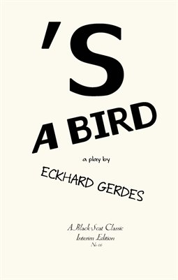 'S A BIRD by Eckhard Gerdes