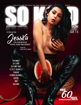 SO KOLD MAGAZINE 15 ( JUNE 2020 ) COVER: JESSKA
