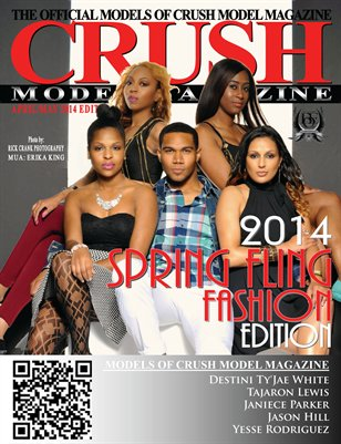CRUSH MODEL MAGAZINE 2014 SPRING FLING FASHION EDITION