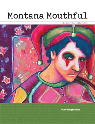 Montana Mouthful Vol. 2 Issue 1