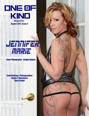 ONE OF A KIND MAGAZINE - Cover Model Jennifer Marie - August 2017