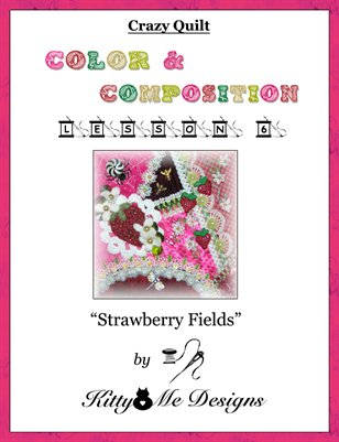 Crazy Quilt Classes: Crazy Quilt: Color and Composition - Lesson 6