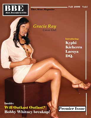 BBE Magazine 2006 Premier Issue ; Collectors Edition: Gracie Ray Cover