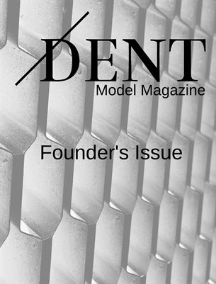 Dent Model Mag - Founder's Issue