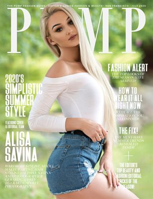 PUMP Magazine | Editor's Choice Elevated Fashion & Beauty | July 2020 | Vol.8