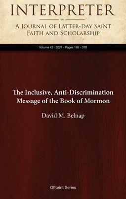 The Inclusive, Anti-Discrimination Message of the Book of Mormon
