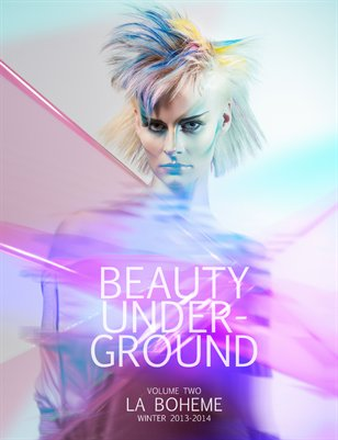 Beauty Underground Volume Two La Boheme Winter 2013-2014