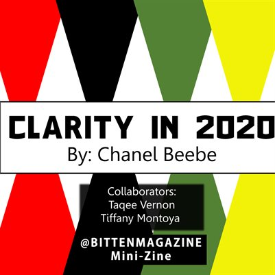 Clarity on 2020: Bitten Magazine Issue 1 Mini Zine