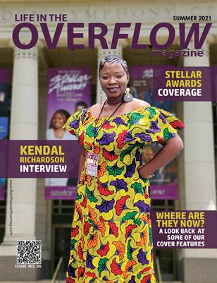 Life in the Overflow Magazine - Summer 2021