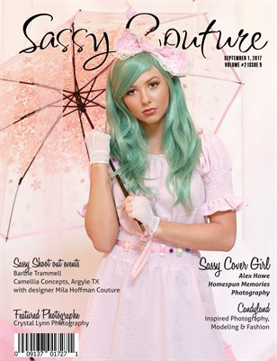 Sassy Couture Magazine | September 2017 | Volume 2 Issue 9 | Candyland Issue