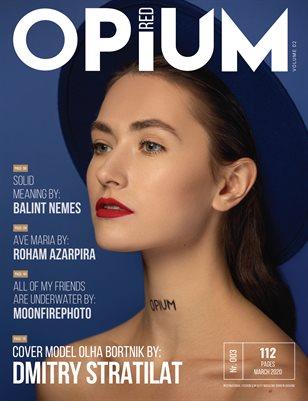 Opium Red Magazine #03 March 2020 Vol 02