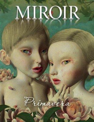 MIROIR MAGAZINE • Primavera • Jana Brike