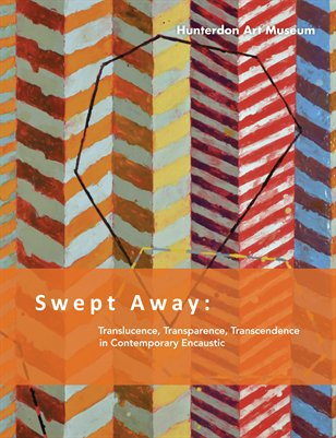 Swept Away at the Hunterdon Art Museum