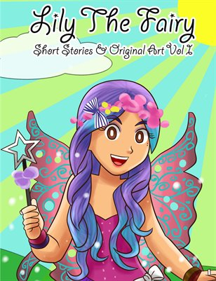 Lily The Fairy's Short Stories & Original Art Vol 1