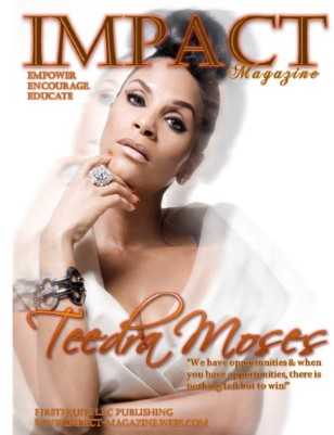 IMPACT Magazine May Issue w/Teedra Moses