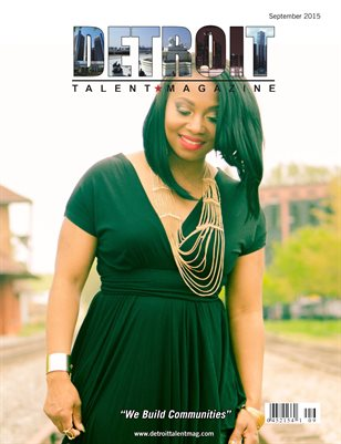 Detroit Talent Magazine September 2015 Edition