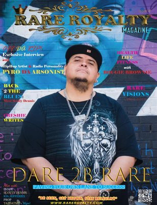 Rare Royalty Magazine Dare 2B Rare 2020 (Pyro Cover)