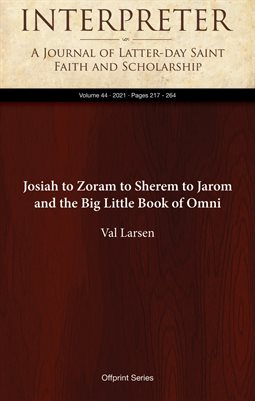 Josiah to Zoram to Sherem to Jarom and the Big Little Book of Omni