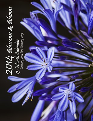 2014 Blossoms and Blooms Calendar