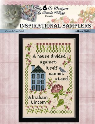 Inspirational Samplers A House Divided Counted Cross Stitch Pattern