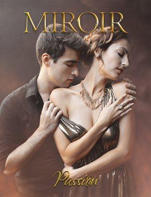 MIROIR MAGAZINE • Passion • Nina Pak