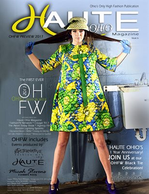 6-Haute Ohio Magazine - 2017 OHFW Preview Special Issue