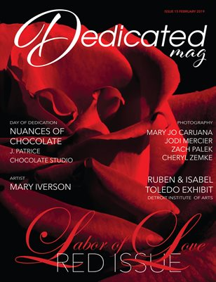 Dedicated Magazine Issue 15 Feb 2019 Labor of Love